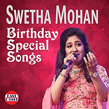 Swetha Mohan Birthday Special Songs