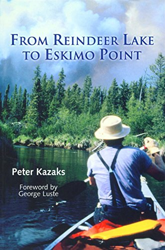 From Reindeer Lake to Eskimo Point (English Edition)