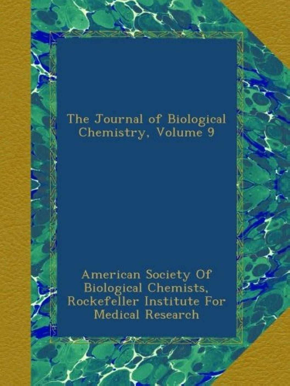 テント理容師カリングThe Journal of Biological Chemistry, Volume 9