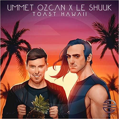 Ummet Ozcan & le Shuuk