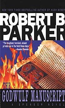 [Robert B. Parker]のThe Godwulf Manuscript (The Spenser Series Book 1) (English Edition)