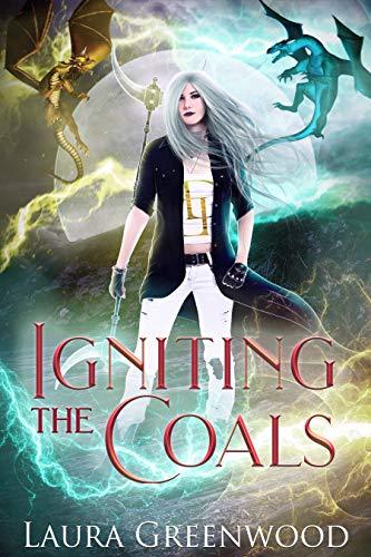 Igniting The Coals The Dragon Duels Laura Greenwood Urban Fantasy