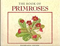 The Book of Primroses 0881921912 Book Cover