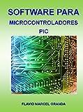 Software para Microcontroladores PIC...