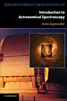Introduction to Astronomical Spectroscopy (Cambridge Observing Handbooks for Research Astronomers, Series Number 9)