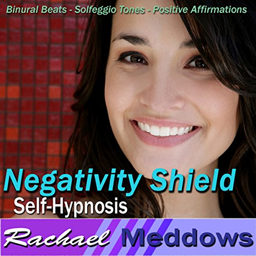 Negativity Shield Hypnosis audiobook cover art