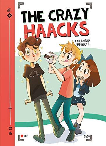 The Crazy Haacks i la càmera impossible (Sèrie The Crazy Haacks 1) (Catalan Edition)