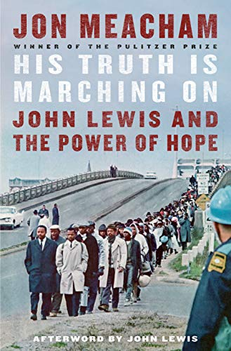 Image of His Truth Is Marching On: John Lewis and the Power of Hope