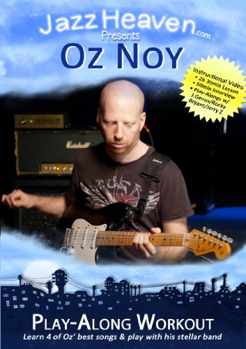 Jazz Fusion Funk Blues Jazz-Rock Gitarre Play Along Lehr-DVD Oz Noy Play-Along Workout Harmonik Improvisation Video Licks Solos Techniken Jazz-Gitarre Lernen Tipps Harmonielehre Akkorde JazzGitarre Playalong