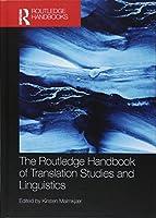 The Routledge Handbook of Translation Studies and Linguistics (Routledge Handbooks in Translation and Interpreting Studies)