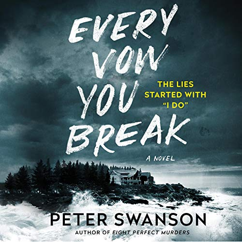 Every Vow You Break Audiobook By Peter Swanson cover art