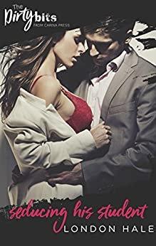 Seducing His Student: A Coffee Shop Romance by [London Hale]