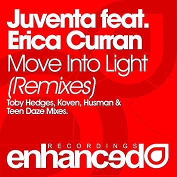 Move Into Light (Remixes)