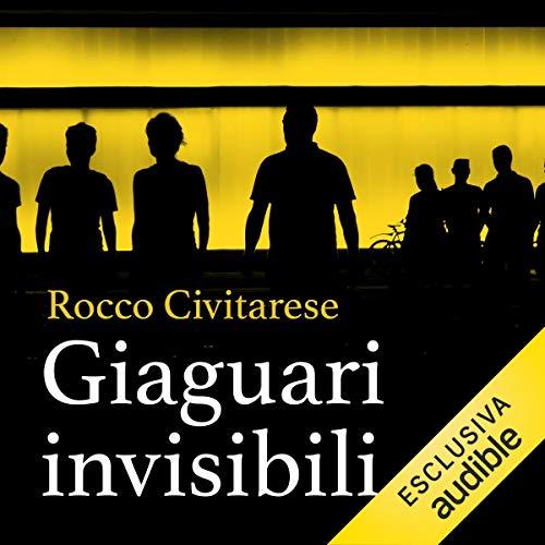 Giaguari invisibili audiobook cover art