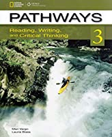 Pathways: Reading, Writing, and Critical Thinking 3 with Online Access Code