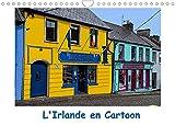 L'Irlande en Cartoon (Calendrier mural 2022 DIN A4 horizontal): Un circuit de quelques jours en Irlande (Calendrier mensuel, 14 Pages )