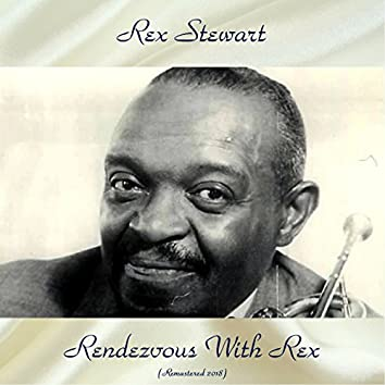 """Rendezvous With Rex (feat. Willie """"The Lion"""" Smith) [Remastered 2018]"""