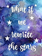 What If we rewrite the stars: Efron,Notebook,School,College ruled,Composition Notebooks,Journal,Gifts,Merchandise,Fan,Unofficial,Christmas,Birthday