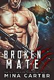 Broken Mate (Project Rebellion Book 4)
