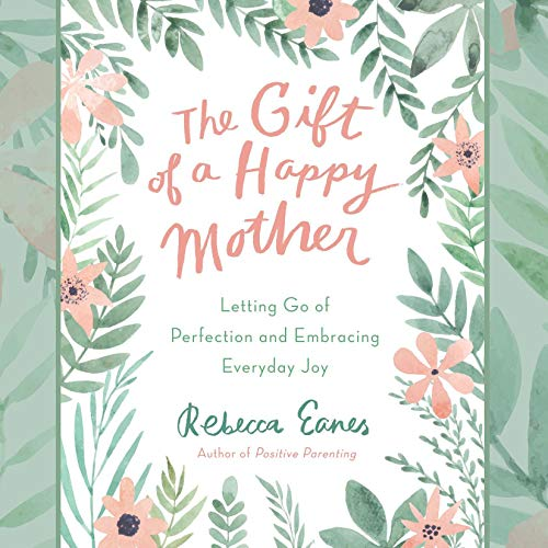 The Gift of a Happy Mother cover art