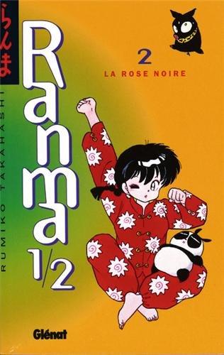 Ranma 1/2, tome 2 : La Rose noire