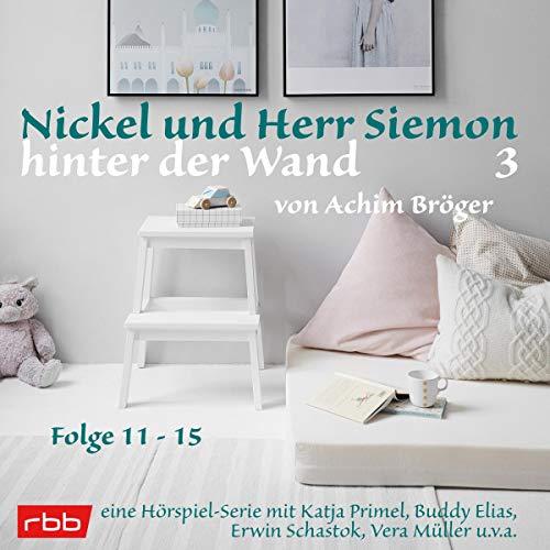 Nickel und Herr Siemon hinter der Wand 3 cover art