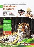 Scopriamo la natura. Per la Scuola media. Con aggiornamento online (Vol. 2)