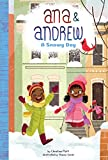 A Snowy Day (Ana & Andrew)