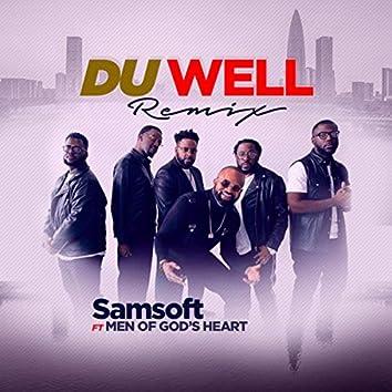 Du Well (Remix) [feat. Men of God's Heart]