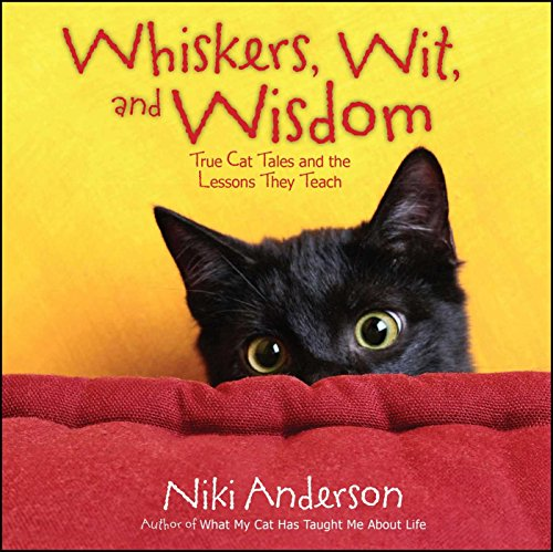 Whiskers, Wit, and Wisdom: True Cat Tales and the Lessons They Teach (English Edition)