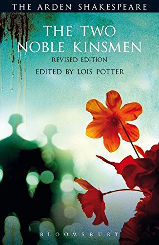Download The Two Noble Kinsmen (The Arden Shakespeare) 147257754X