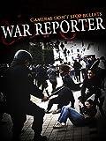 War Reporter: Cameras Don't Stop Bullets