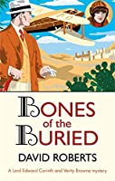 Bones of the Buried (Lord Edward Corinth & Verity Browne)