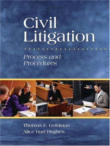 Civil Litigation: Process and Procedures