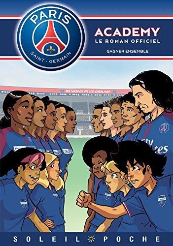 Paris Saint-Germain Academy - Gagner ensemble