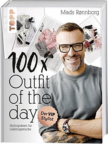 100 x Outfit of the Day: Stylingideen für Lieblingsstücke