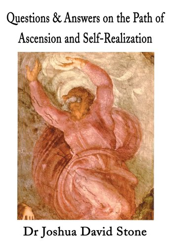 Questions & Answers on the Path of Ascension and Self-Realization (English Edition)