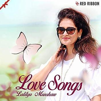 Love Songs by Lalitya Munshaw