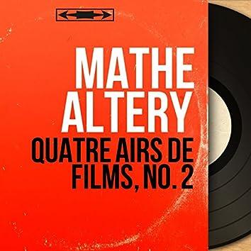 Quatre airs de films, no. 2 (feat. Jacques Météhen et son orchestre) [Mono Version]