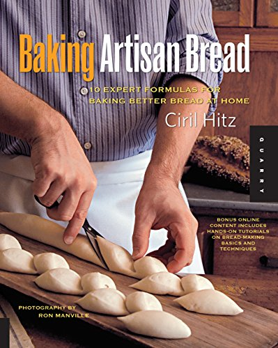 Baking Artisan Bread: 10 Expert Formulas for Baking Better Bread at Home (English Edition)