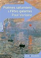 Poèmes saturniens et fêtes galantes 2701161592 Book Cover