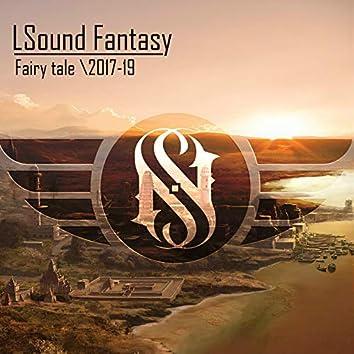 Fairy Tale \2017-19