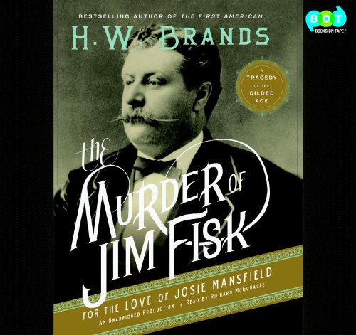 『The Murder of Jim Fisk for the Love of Josie Mansfield』のカバーアート