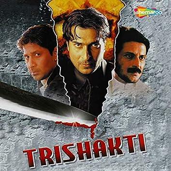 Trishakti (Original Motion Picture Soundtrack)