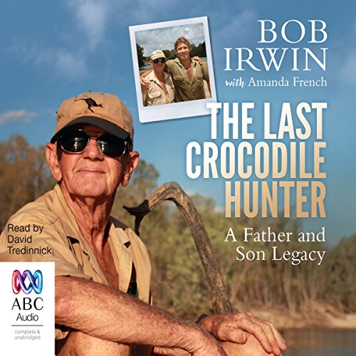 The Last Crocodile Hunter audiobook cover art