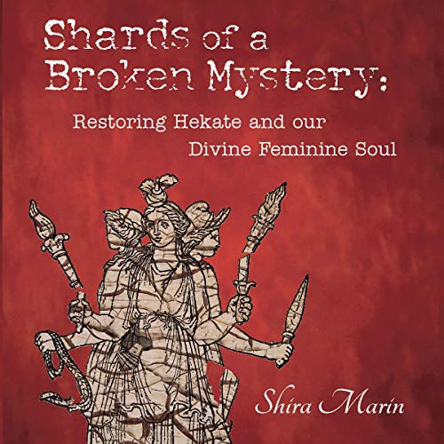 Shards of a Broken Mystery Audiobook By Shira Marin cover art