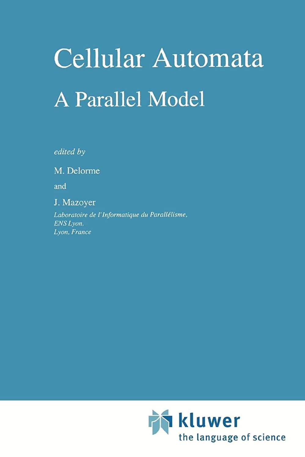 フローティングそれる文化Cellular Automata: A Parallel Model (Mathematics and Its Applications)