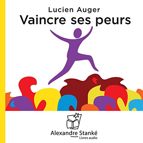 Vaincre ses peurs audiobook cover art