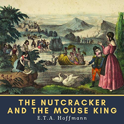 The Nutcracker and the Mouse King audiobook cover art