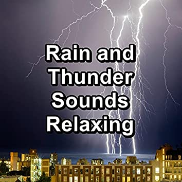 Rain and Thunder Sounds Relaxing